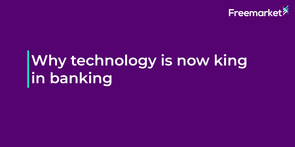why-technology-is-now-king-banking-og